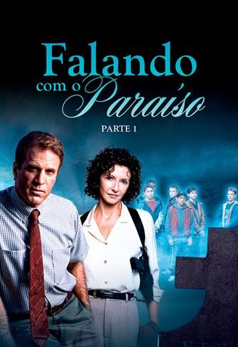 Falando com o Paraíso - Parte 1