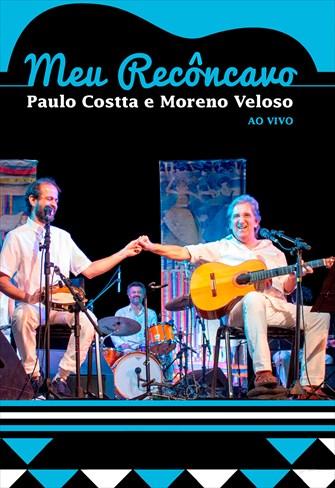 Meu Recôncavo - Paulo Costta e Moreno Veloso