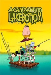 Acampamento Lakebottom - 1ª Temporada
