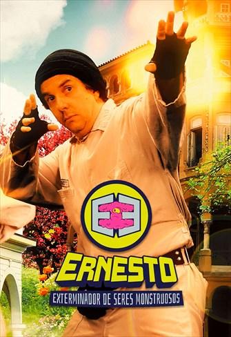 Ernesto, O Exterminador de Seres Monstruosos (e outras porcarias) - 1ª Temporada