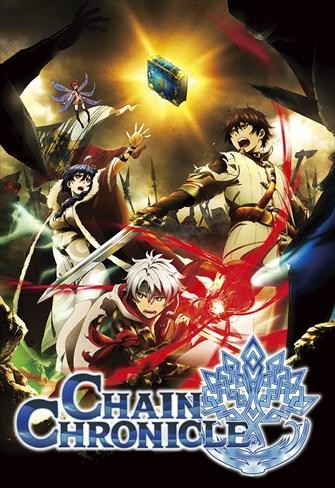 Chain Chronicle - 1ª Temporada