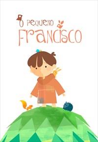 O Pequeno Francisco - 1ª Temporada