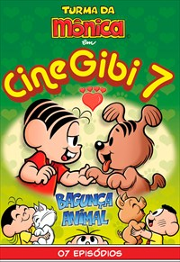 Turma da Mônica - Cine Gibi - Volume 7 - Bagunça Animal