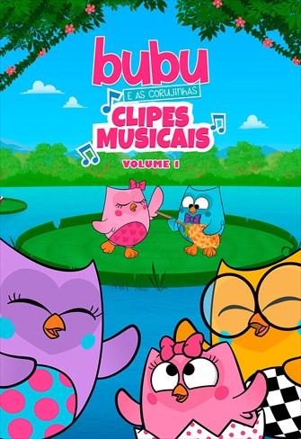 Bubu e as Corujinhas - Clipes Musicais - Volume 1