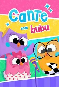 Bubu e as Corujinhas - Cante com Bubu