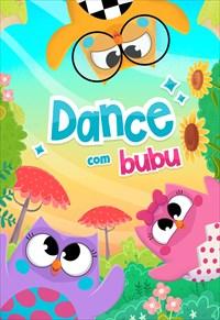 Bubu e as Corujinhas - Dance
