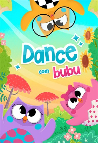 Bubu e as Corujinhas - Dance