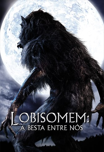 Lobisomem - A Besta Entre Nós