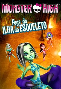 Monster High - Fuga da Ilha do Esqueleto