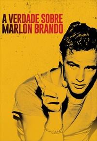 A Verdade Sobre Marlon Brando