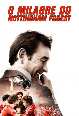 O Milagre do Nottingham Forest