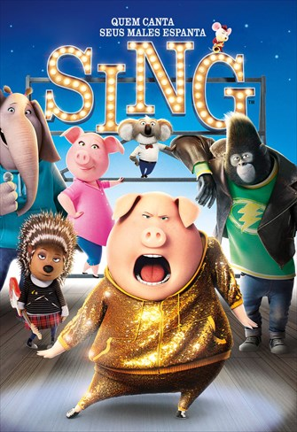 Sing - Quem Canta Seus Males Espanta