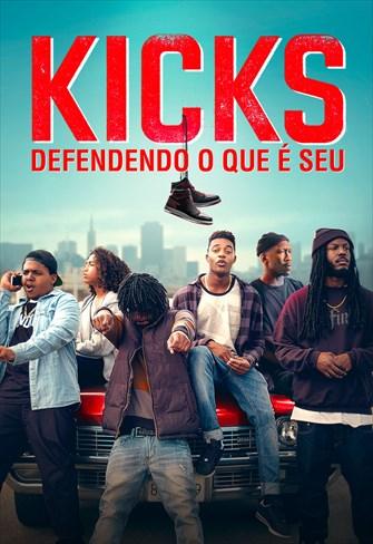 Kicks - Defendendo O Que É Seu