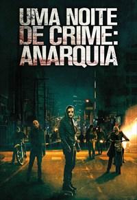 Uma Noite de Crime - Anarquia