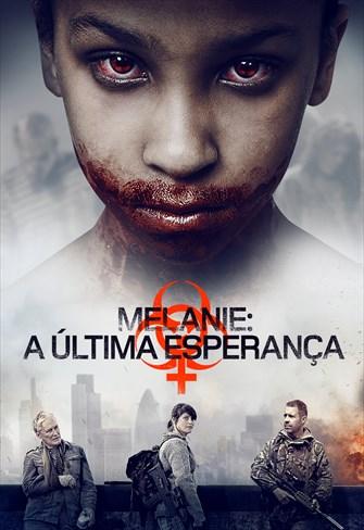 Melanie - A Última Esperança