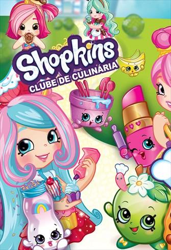 Shopkins - Clube de Culinária