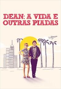 Dean - A Vida e Outras Piadas