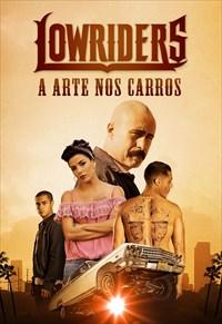 Lowriders - A Arte nos Carros