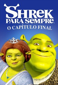 Shrek Para Sempre - O Capítulo Final