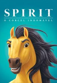 Spirit - O Corcel Indomável