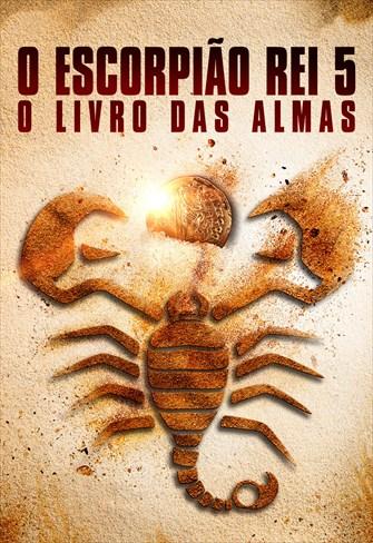 O Escorpião Rei 5 - O Livro das Almas