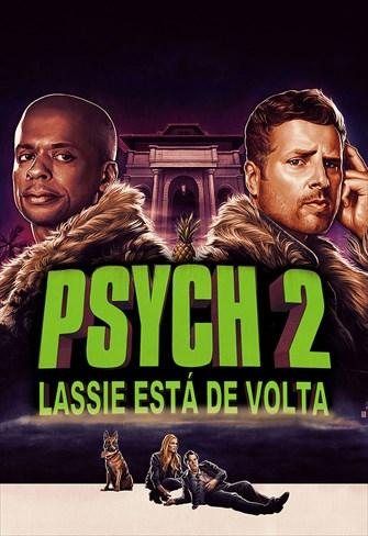 Psych 2 - Lassie Está de Volta
