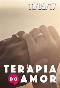 Terapia do Amor - 11/05/2017
