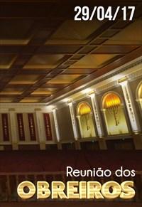 Reunião de Obreiros - 29/04/17