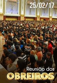 Reunião de Obreiros - 25/02/17