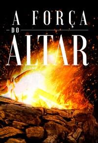 A Força do Altar - Temporada 1