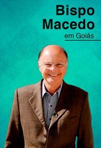 Reuniões Missionárias do Bispo Macedo - Goiás