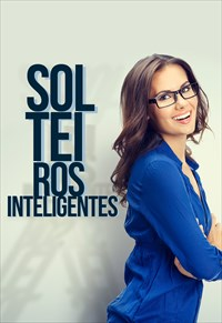 Solteiros inteligentes - Temporada 1