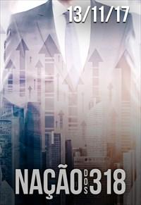 Nação dos 318 - 13/11/17