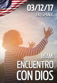 Encuentro con Dios - 03/12/17 - Miami