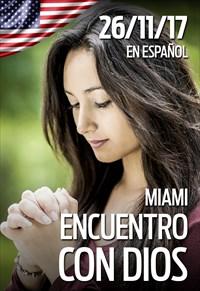 Encuentro con Dios - 26/11/17 - Miami