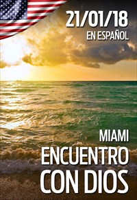 Encuentro con Dios - 21/01/18 - Miami