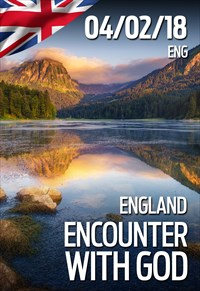 Encounter with God - 04/02/2018 - England