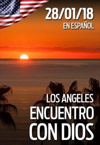Encuentro con Dios - 28/01/18 - Los Angeles