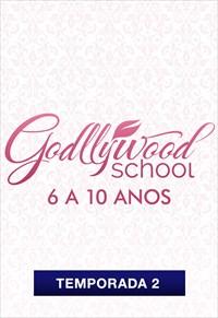 Godllywood School - 6 a 10 anos - Temporada 2