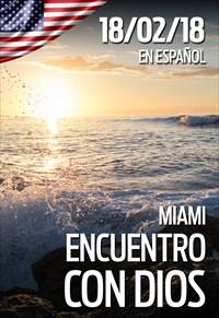 Encuentro con Dios - 18/02/2018 - Miami