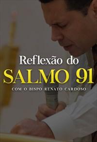 Reflexão do Salmo 91 - Volume Único