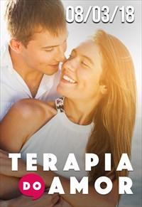 Terapia do Amor - 08/03/2018