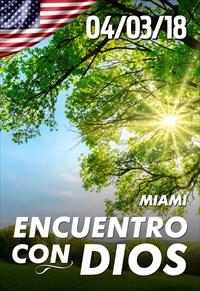 Encuentro con Dios - 04/03/18 - Miami