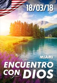 Encuentro con Dios - 18/03/2018 - Miami
