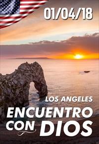 Encuentro con Dios - 01/04/18 - Los Angeles