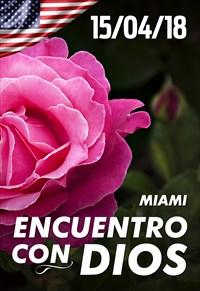 Encuentro con Dios - 15/04/18 - Miami