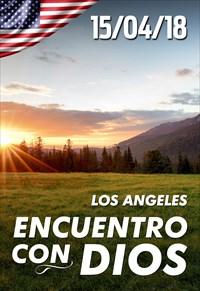 Encuentro con Dios - 15/04/18 - Los Angeles