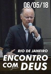 Encontro com Deus direto do Rio de Janeiro - 06/05/18
