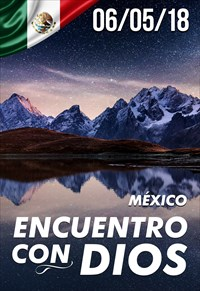 Encuentro con Dios - 06/05/18 - México