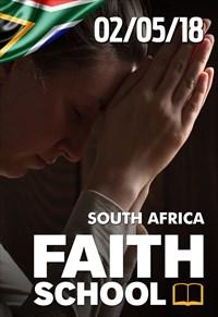 Faith School 02/05/18 - South Africa